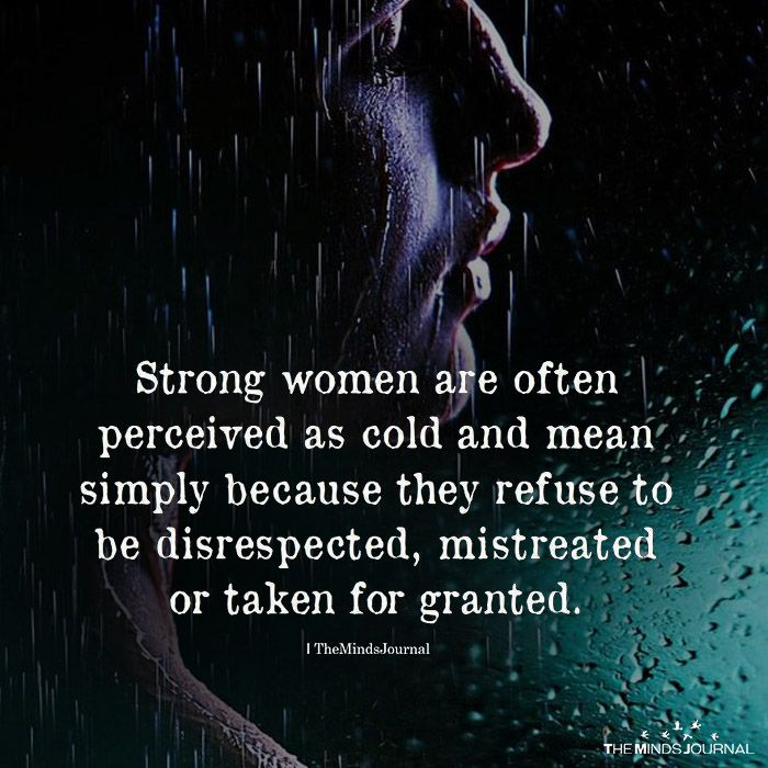 Short Inspiring Quotes Strong Women Are Often Perceived As Cold Famous Quotes Network Explore Discover The Best And The Most Trending Quotes And Sayings Around The World